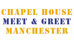 Chapel House Meet and Greet